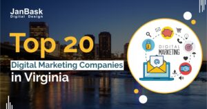 Top 20 Digital Marketing Companies in Virgina