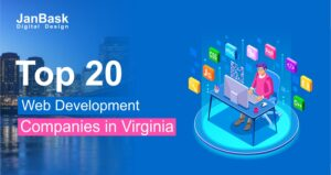 Top 20 Web Development Companies in Virginia