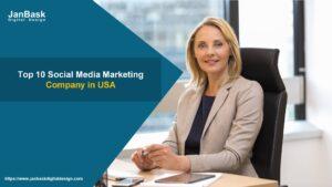 Top 10 Social Media Marketing Company in USA