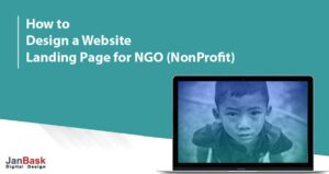 Techniques to Designing A Website Landing Page For Ngo (Non-Profit)