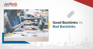Good Backlinks Vs. Bad Backlinks