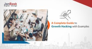 A Complete Guide to Growth Hacking with Examples