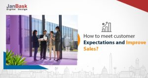 How to meet customer expectations and improve sales