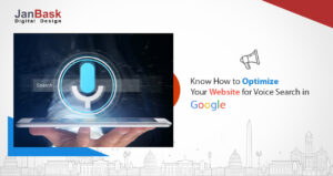 Know How to Optimize your Website for Voice Search in Google
