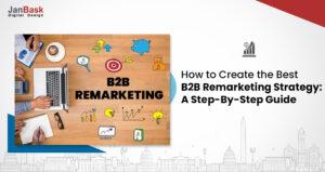 b2b remarketing strategy