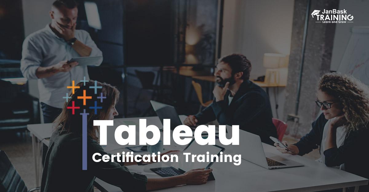 Tableau Training Certification | Learn Tableau Course Online